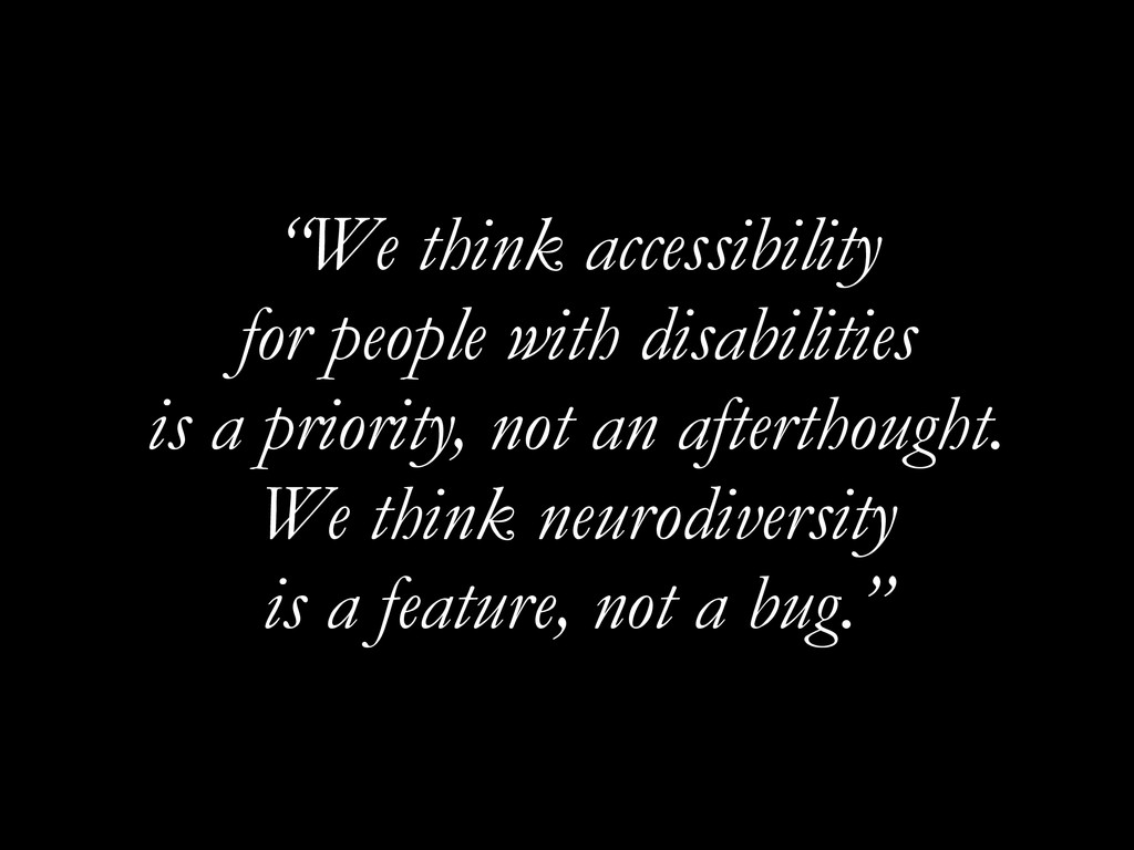 """We think accessibility for people with disabil..."