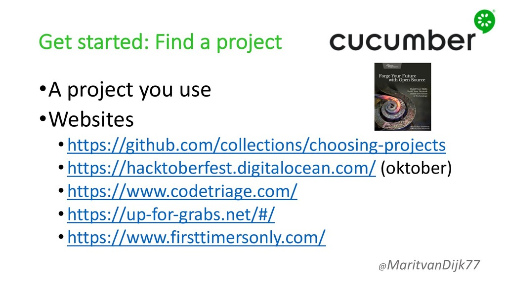 Get started: Find a project •A project you use ...
