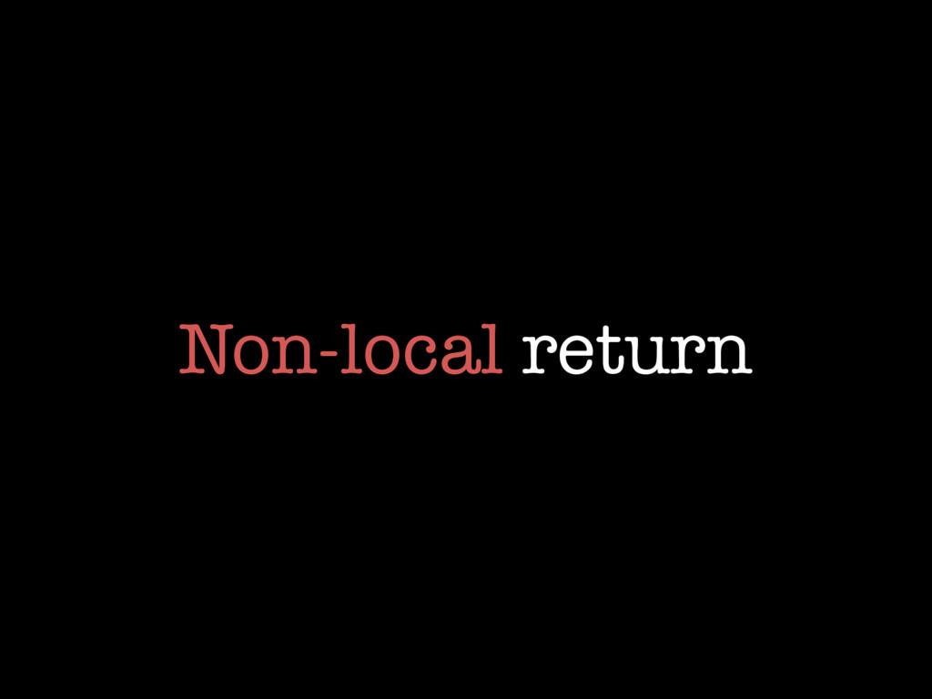 Non-local return