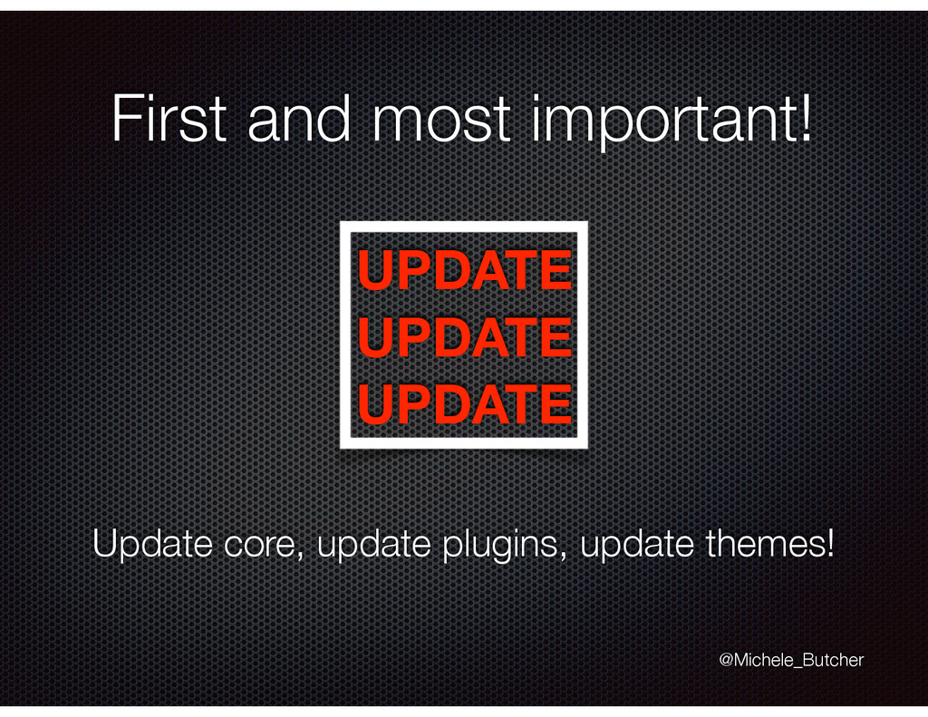 First and most important! UPDATE UPDATE UPDAT...