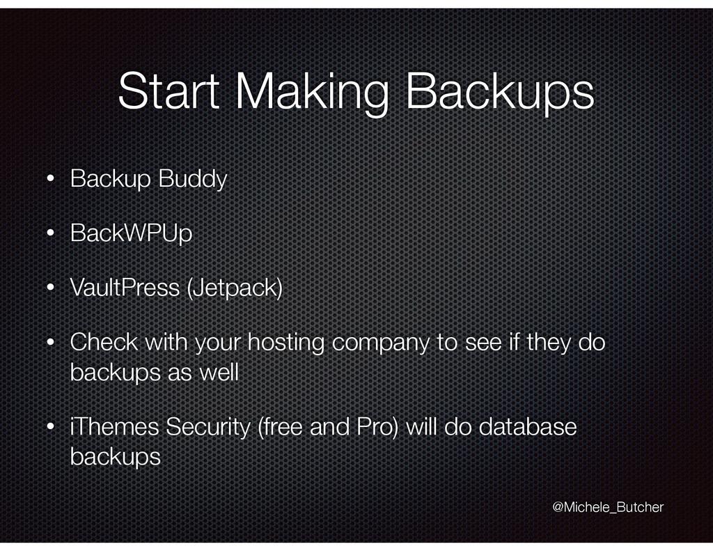 Start Making Backups • Backup Buddy • BackWPUp ...