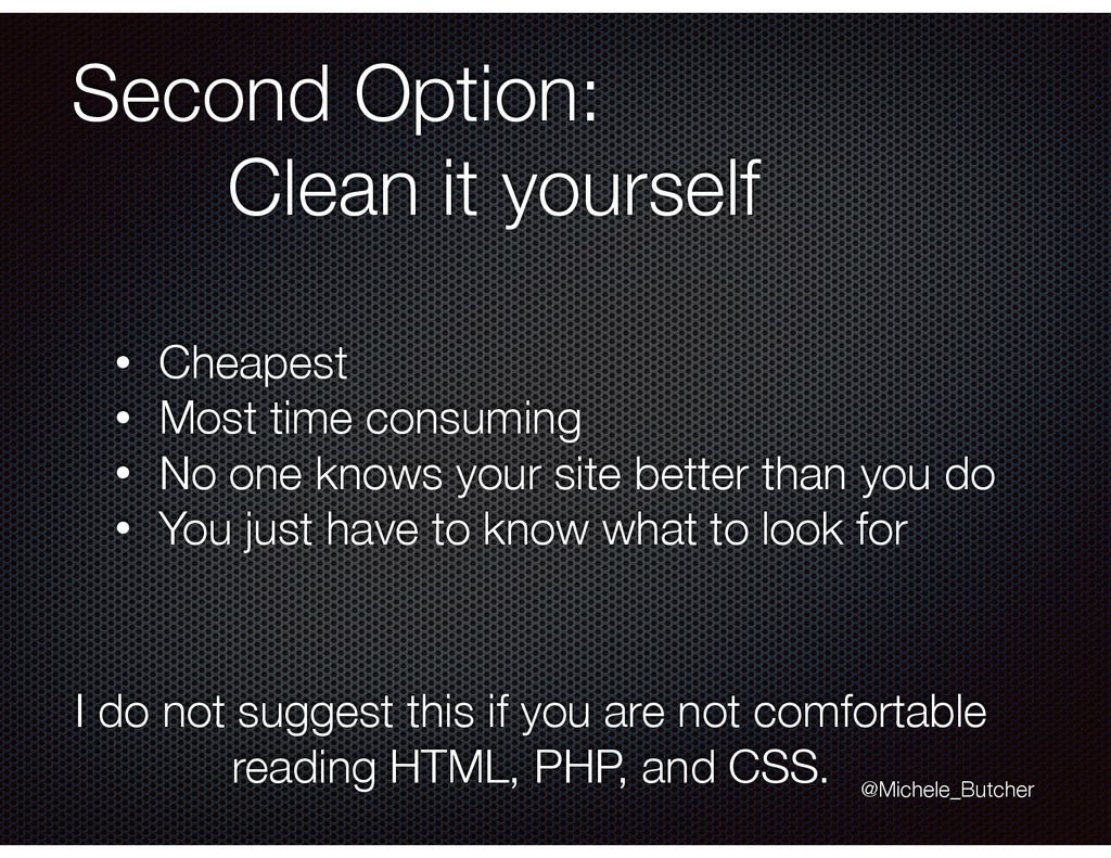 Second Option: Clean it yourself • Cheapest • M...
