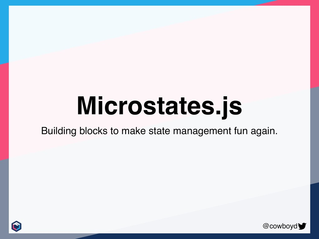 @cowboyd Microstates.js Building blocks to make...