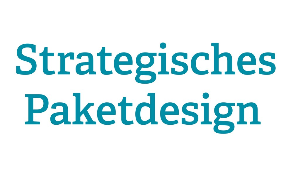 Strategisches Paketdesign