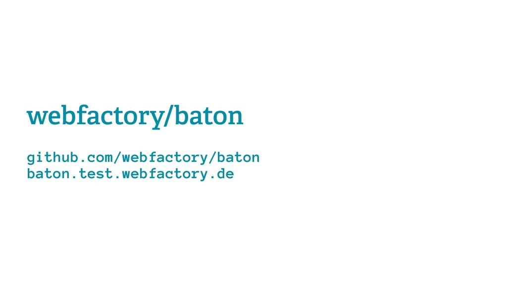 webfactory/baton github.com/webfactory/baton ba...