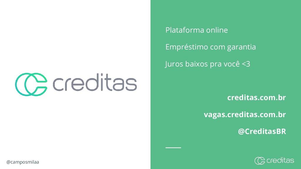 @camposmilaa Plataforma online Empréstimo com g...