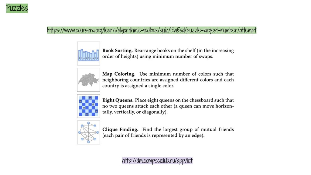 Puzzles https://www.coursera.org/learn/algorith...