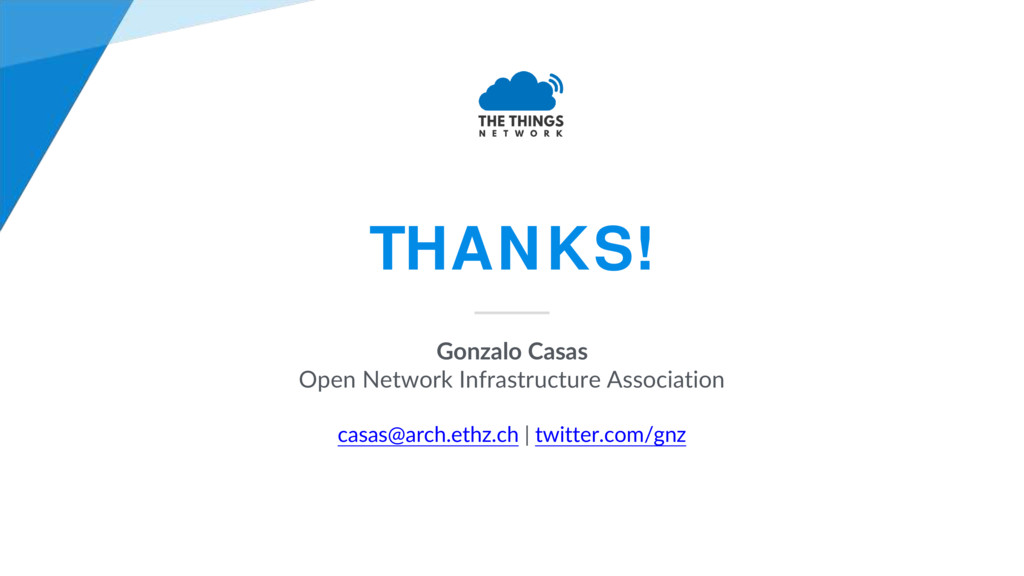 THANKS! Gonzalo Casas Open Network Infrastructu...