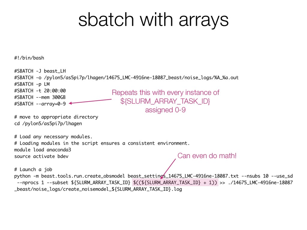 sbatch with arrays Repeats this with every inst...