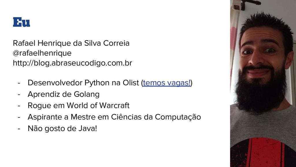 Eu Rafael Henrique da Silva Correia @rafaelhenr...