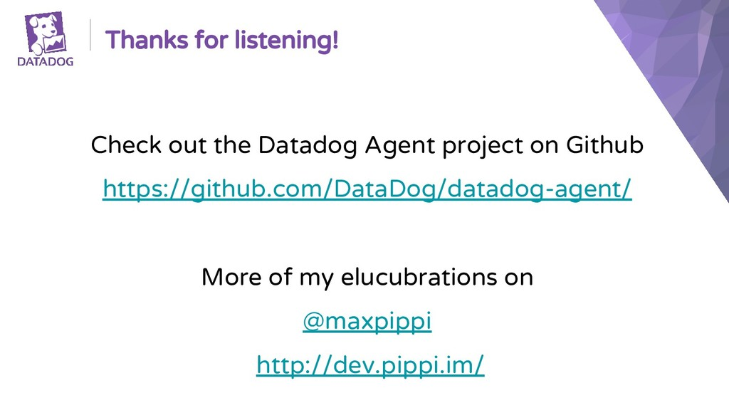 Thanks for listening! Check out the Datadog Age...