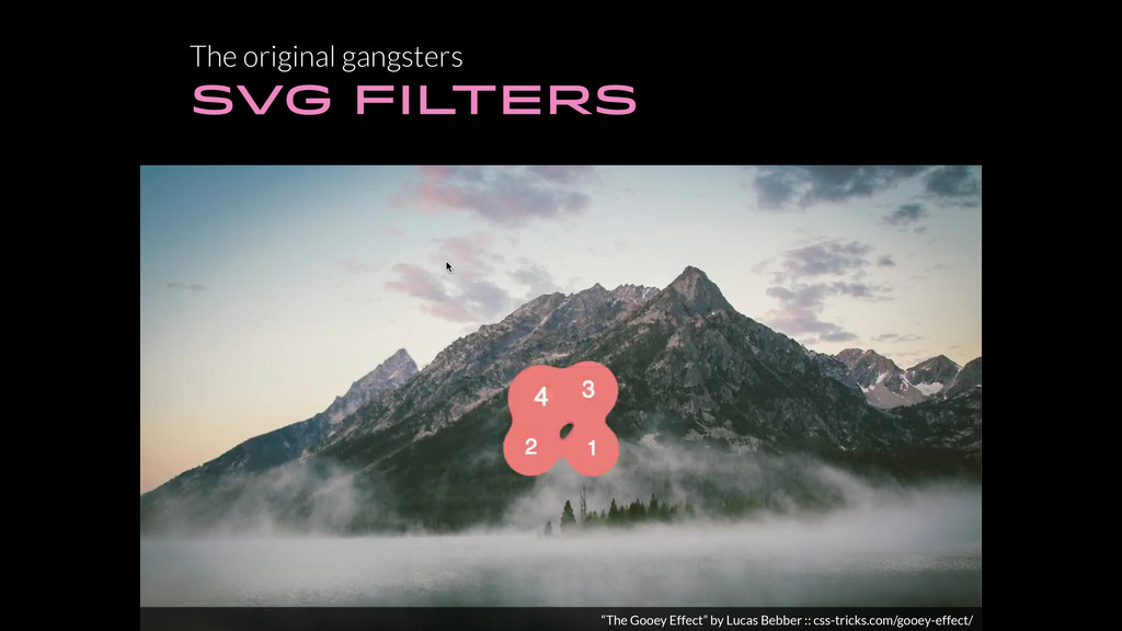 "The original gangsters SVG FILTERS ""The Gooey E..."