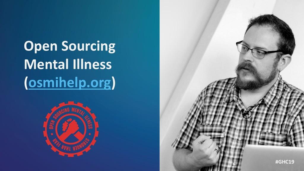 Open Sourcing Mental Illness (osmihelp.org) #GH...