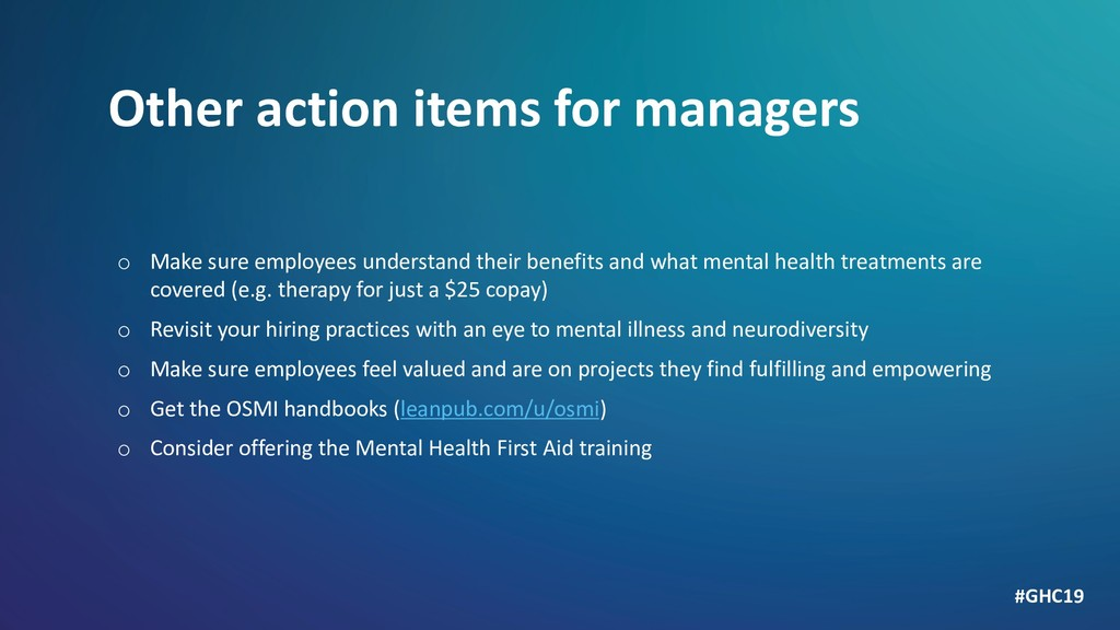 Other action items for managers o Make sure emp...
