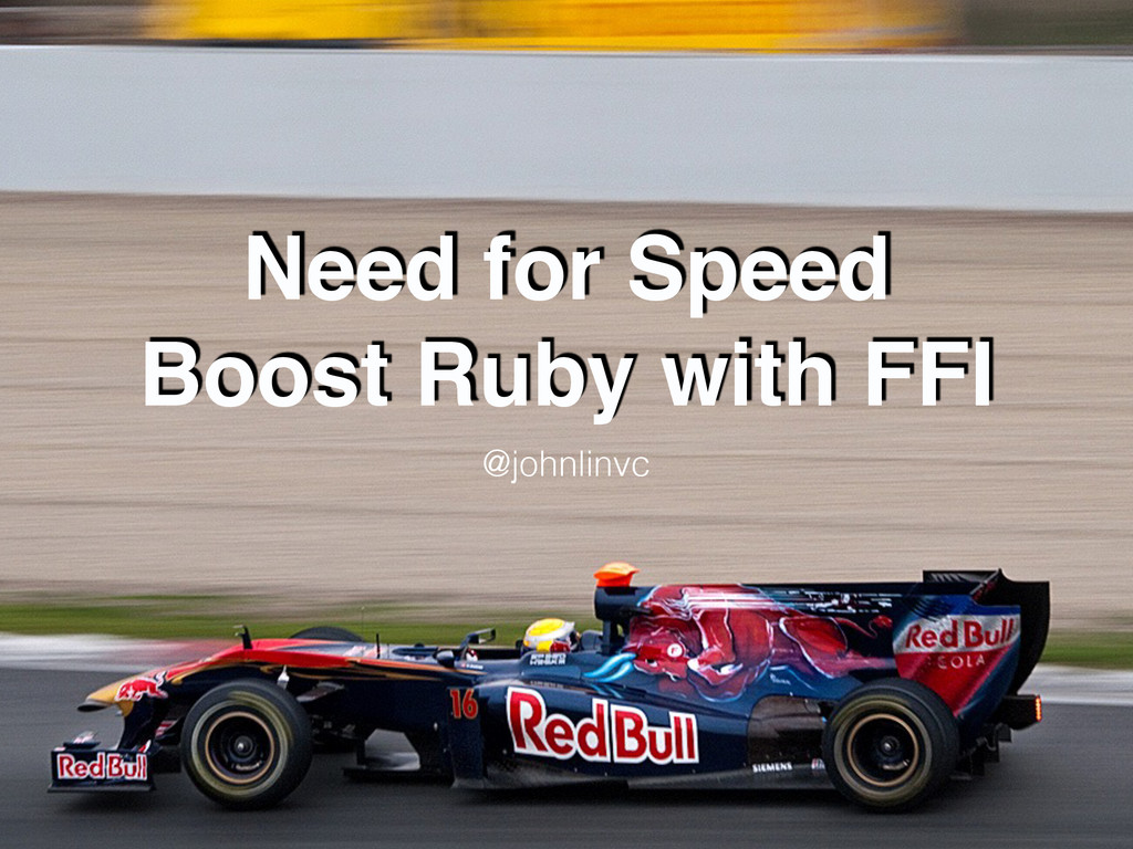 Need for Speed Boost Ruby with FFI @johnlinvc