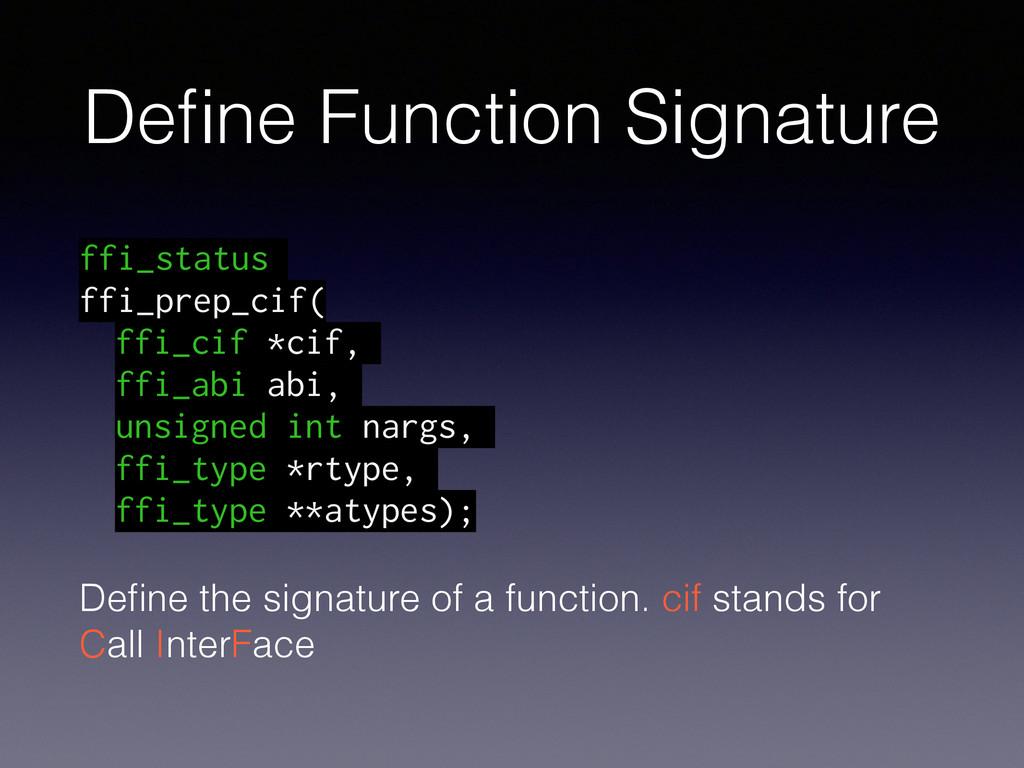 Define Function Signature ffi_status ffi_prep_ci...