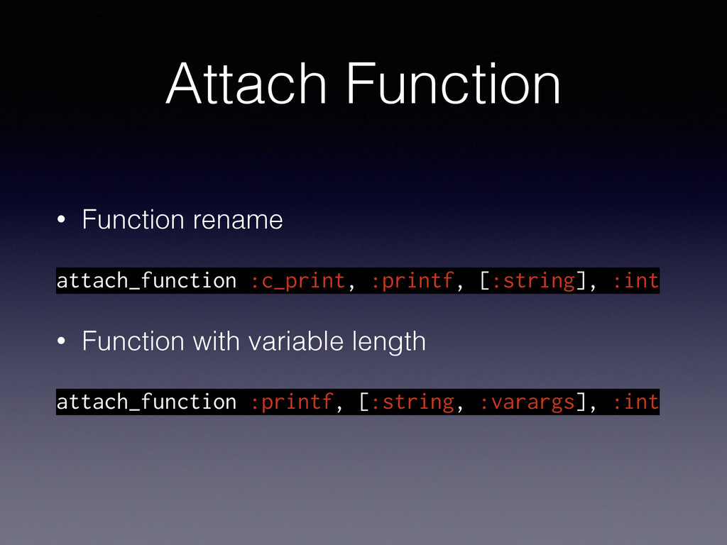 Attach Function • Function rename