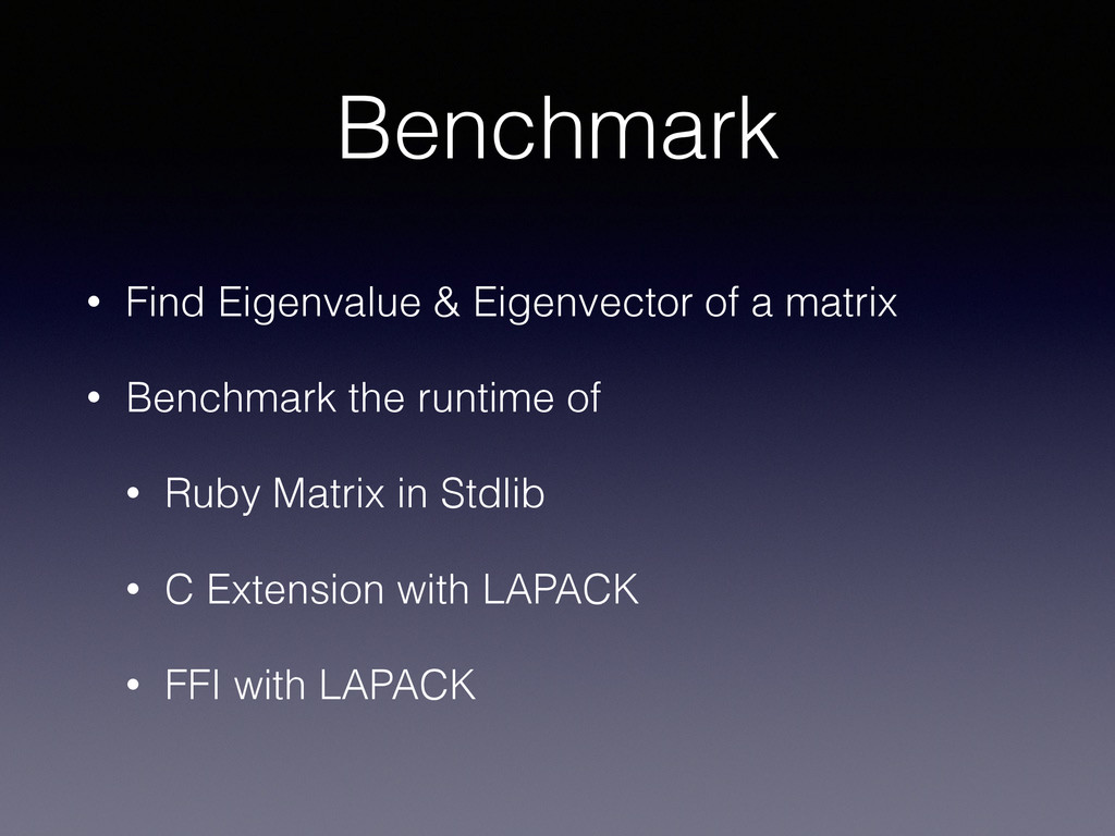 Benchmark • Find Eigenvalue & Eigenvector of a ...