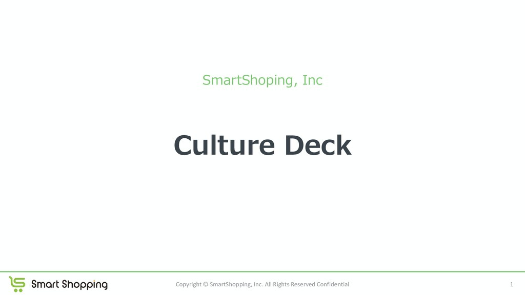Culture Deck SmartShoping, Inc Copyright © Smar...