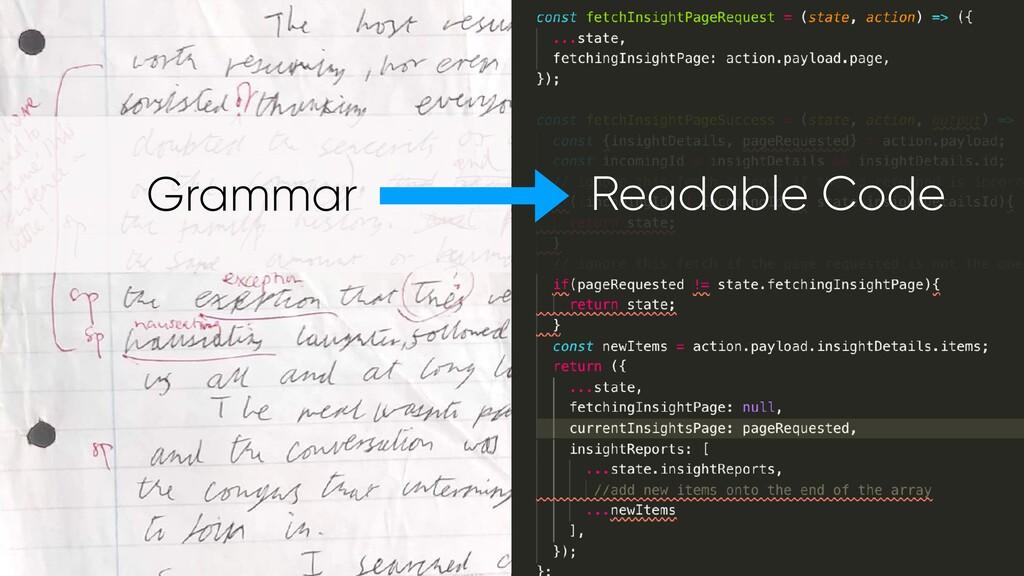 Grammar Readable Code