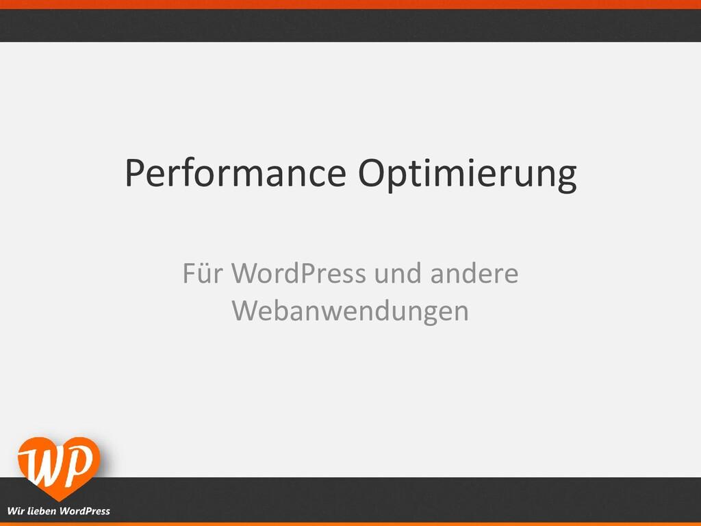 Performance Optimierung Für WordPress und ander...