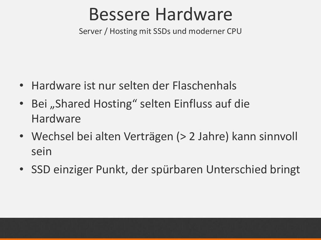 Bessere Hardware Server / Hosting mit SSDs und ...