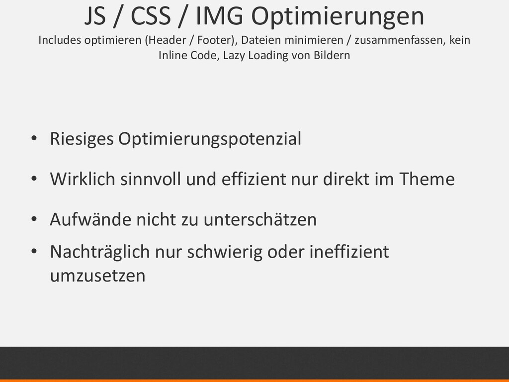 JS / CSS / IMG Optimierungen Includes optimiere...