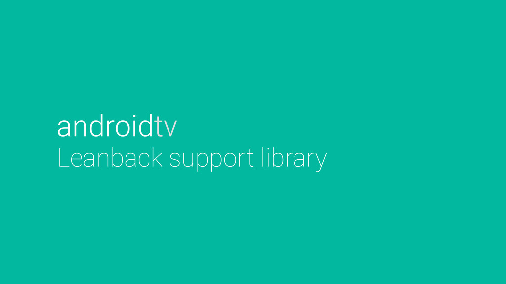 Leanback support library androidtv