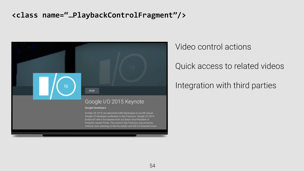 Video control actions Quick access to related v...