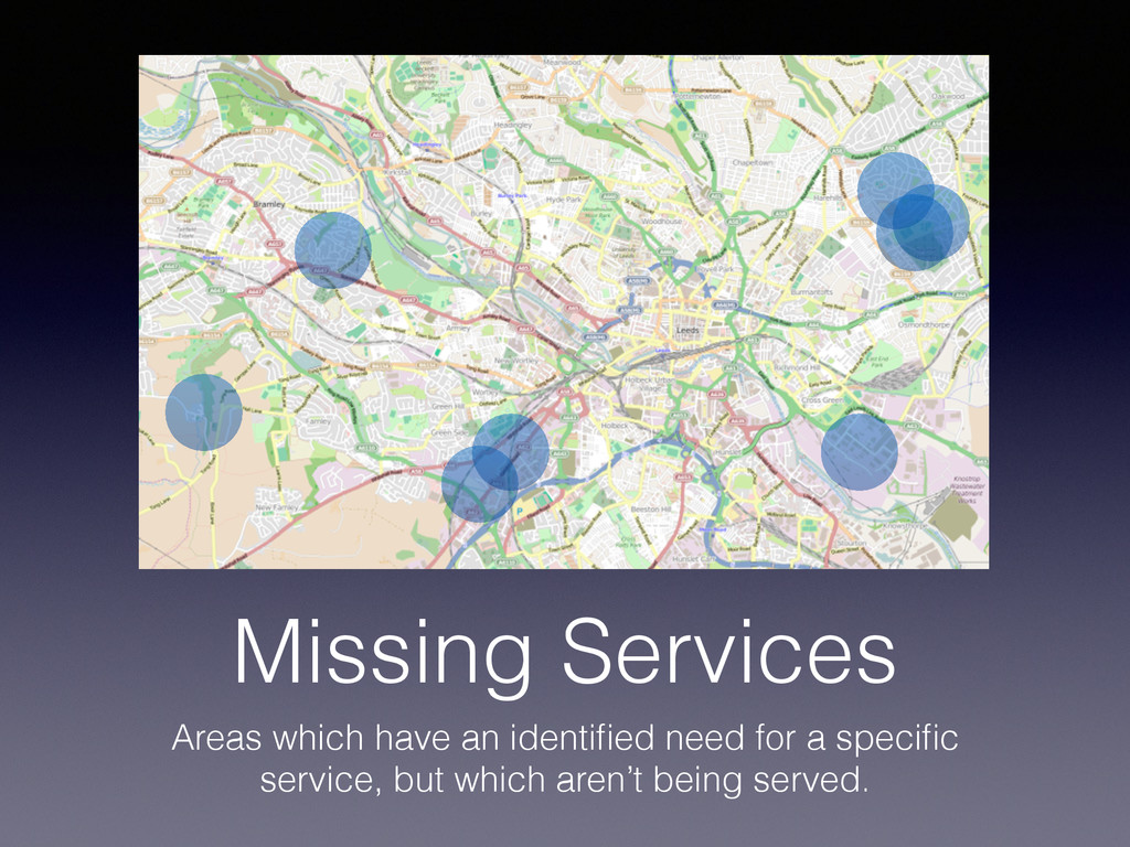 Missing Services Areas which have an identified ...