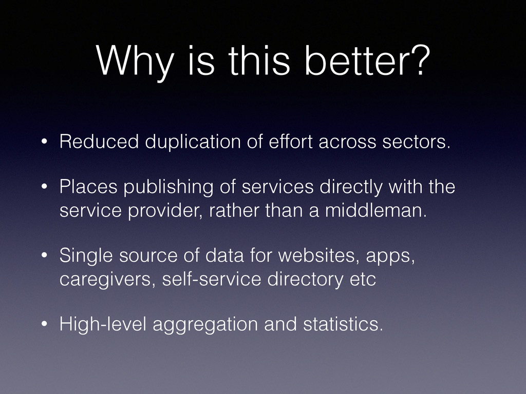 Why is this better? • Reduced duplication of ef...