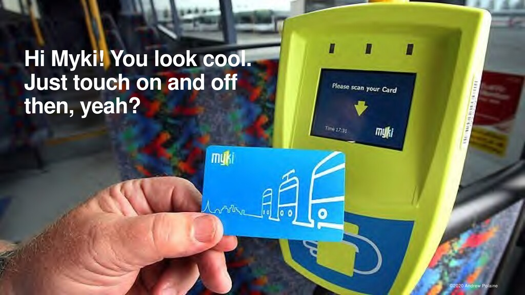 ©2020 Andrew Polaine Hi Myki! You look cool. Ju...