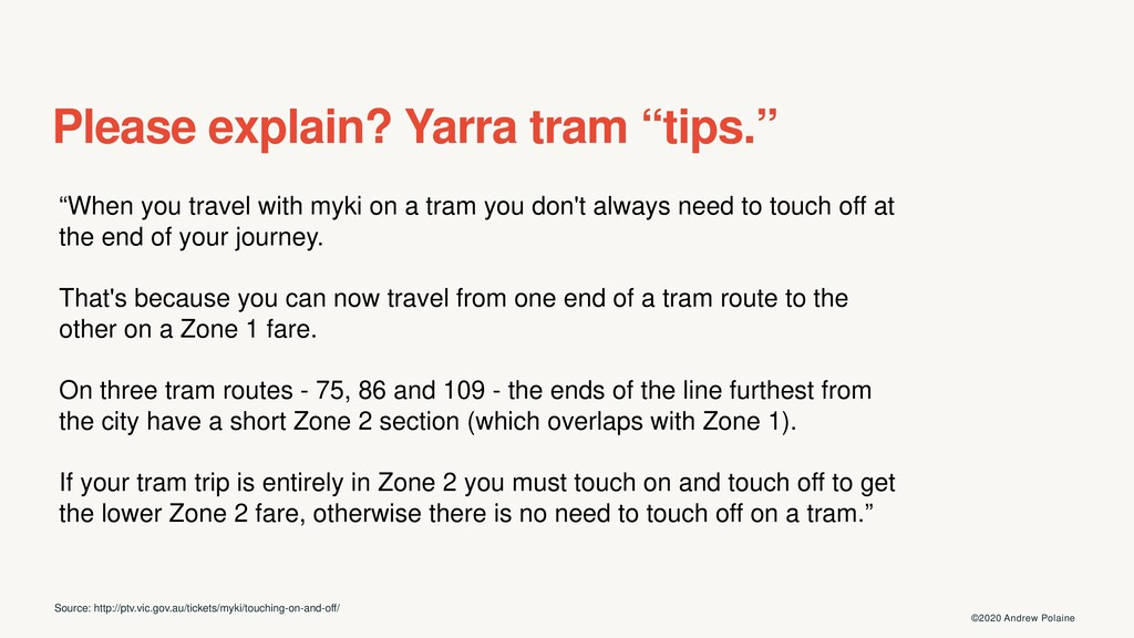 ©2020 Andrew Polaine Please explain? Yarra tram...