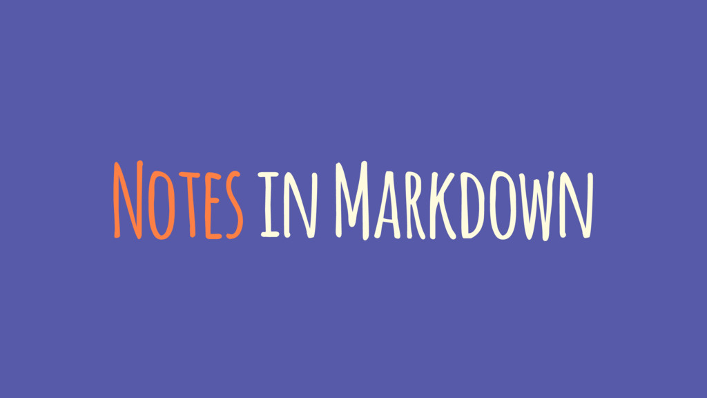 Notes in Markdown