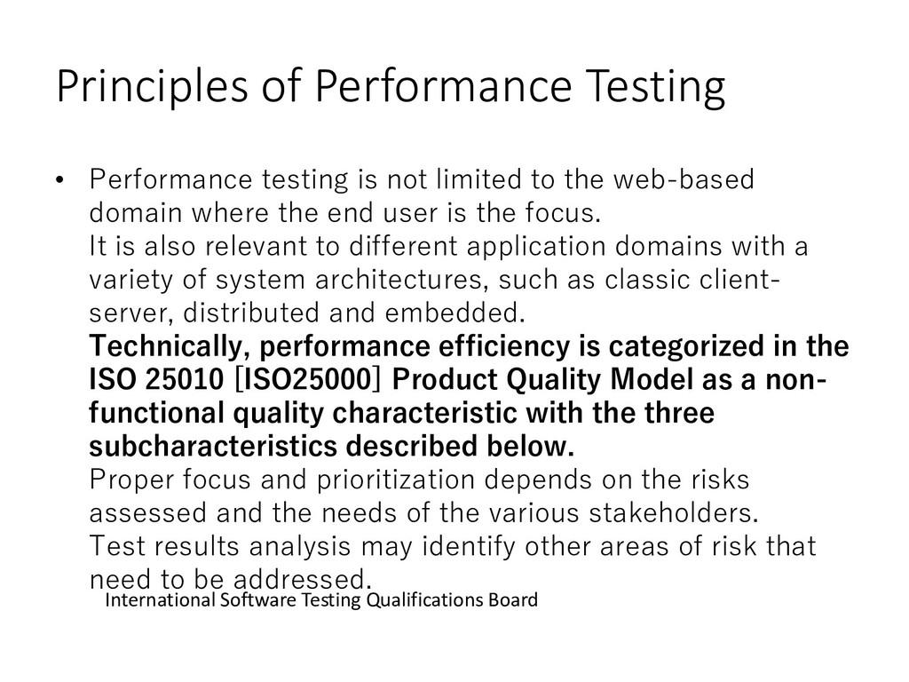 Principles of Performance Testing • Performance...