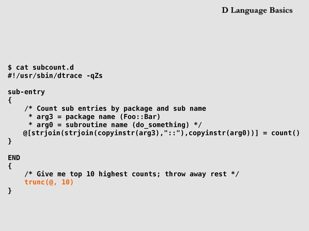 D Language Basics $ cat subcount.d #!/usr/sbin/...