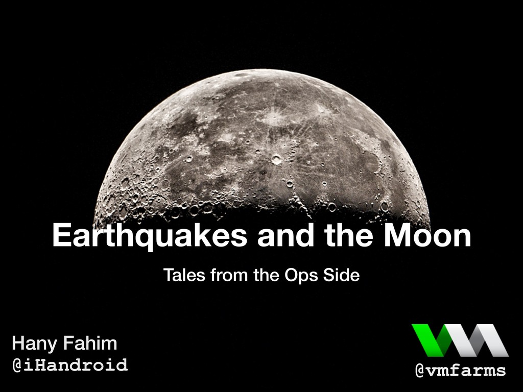 Earthquakes and the Moon Tales from the Ops Sid...