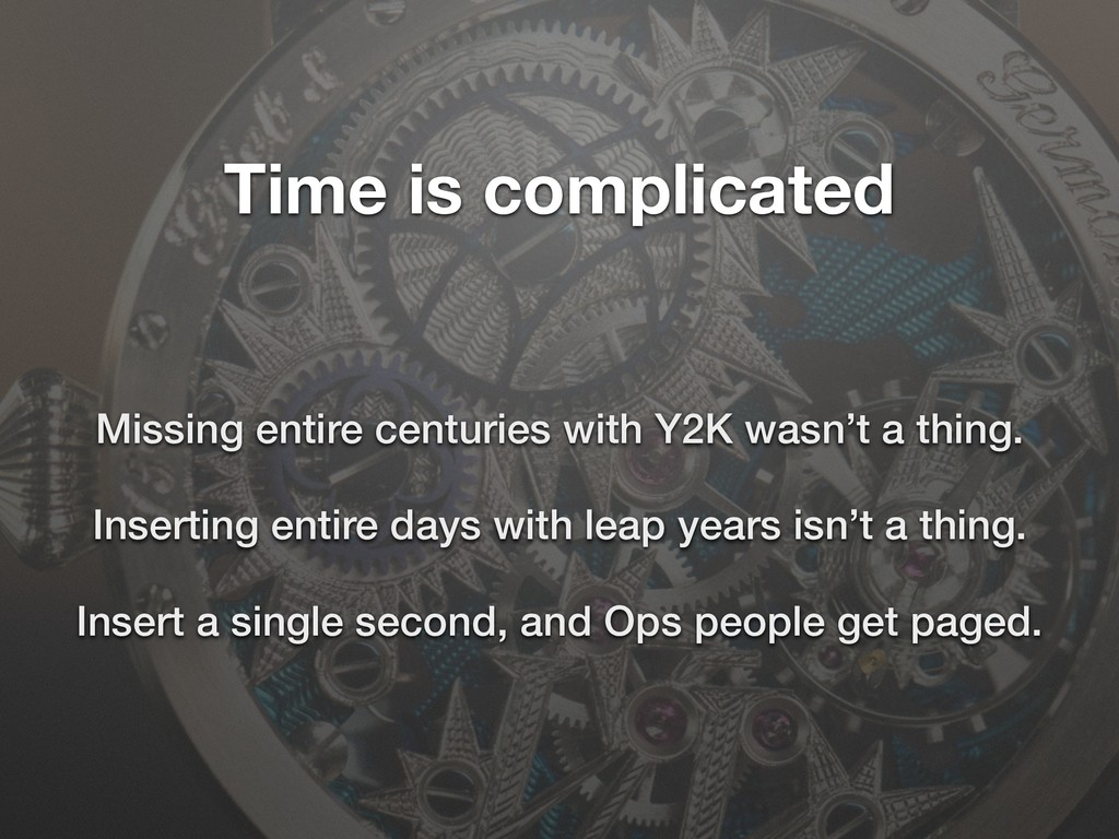 Time is complicated Missing entire centuries wi...