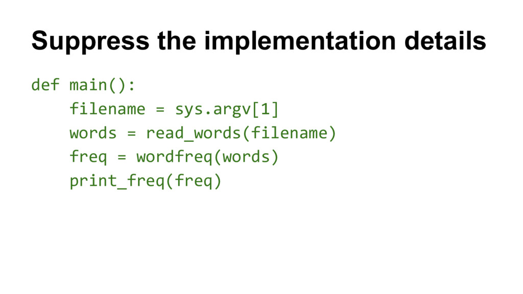 Suppress the implementation details def main():...