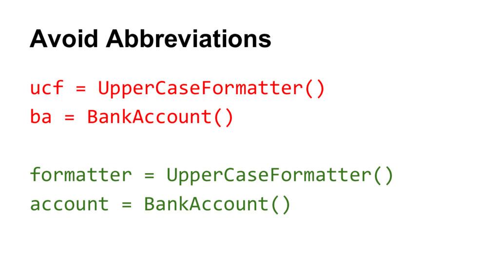 ucf = UpperCaseFormatter() ba = BankAccount() f...