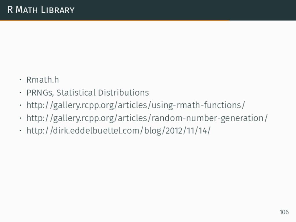 R Math Library • Rmath.h • PRNGs, Statistical D...