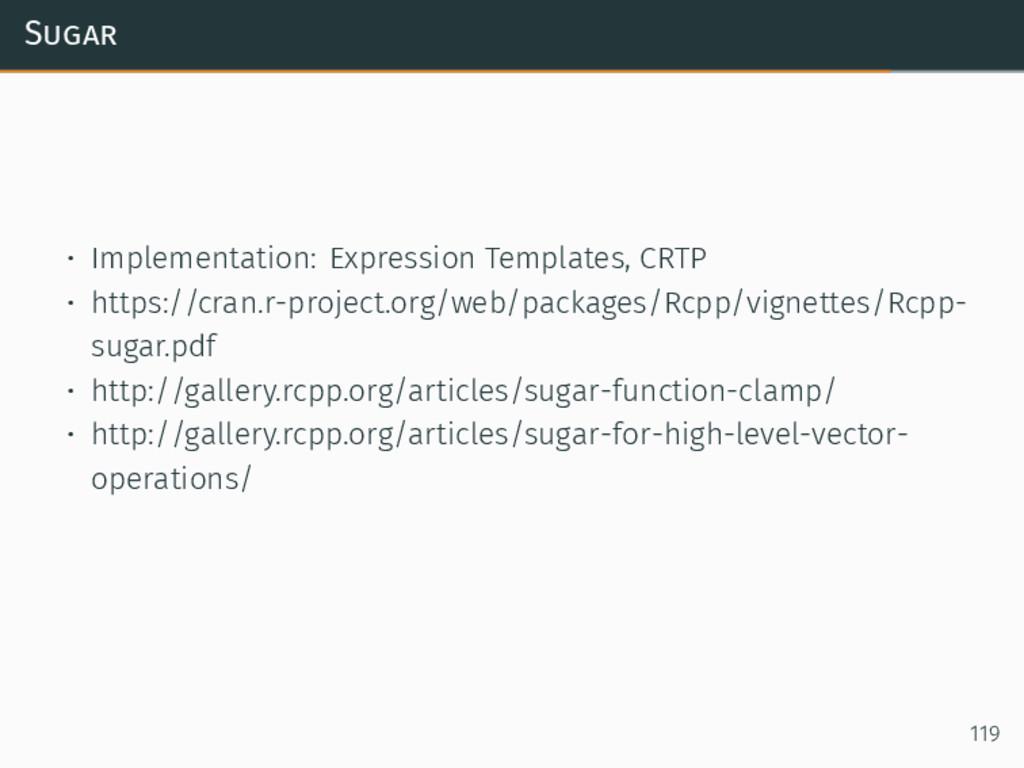Sugar • Implementation: Expression Templates, C...