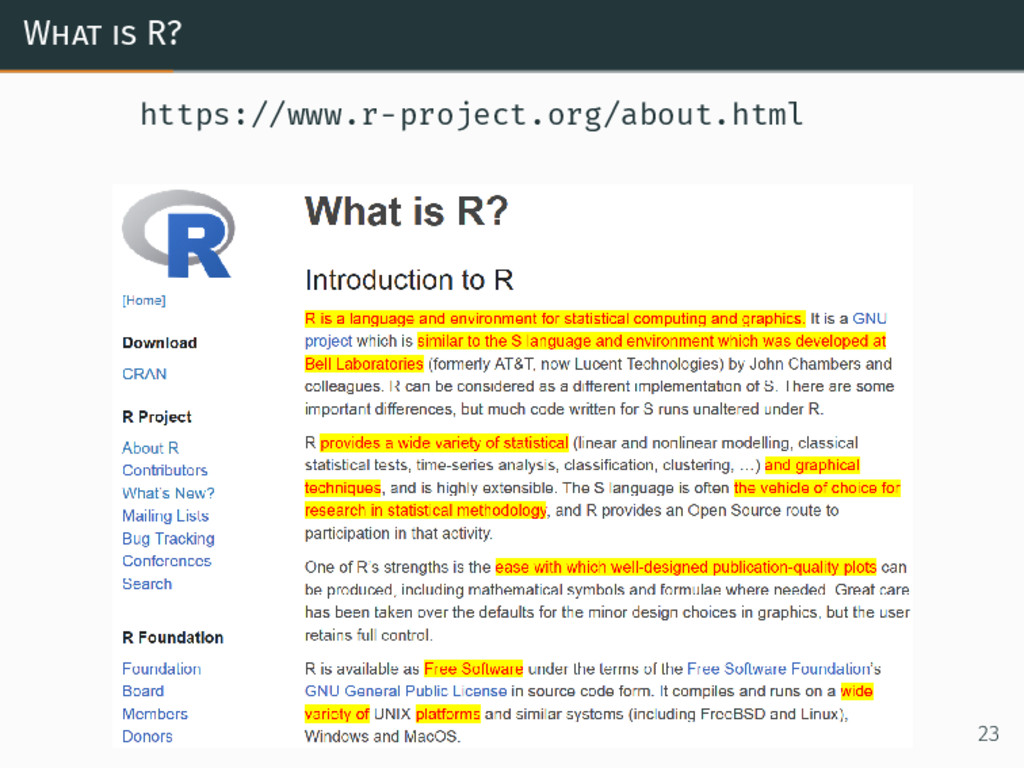 What is R? https://www.r-project.org/about.html...