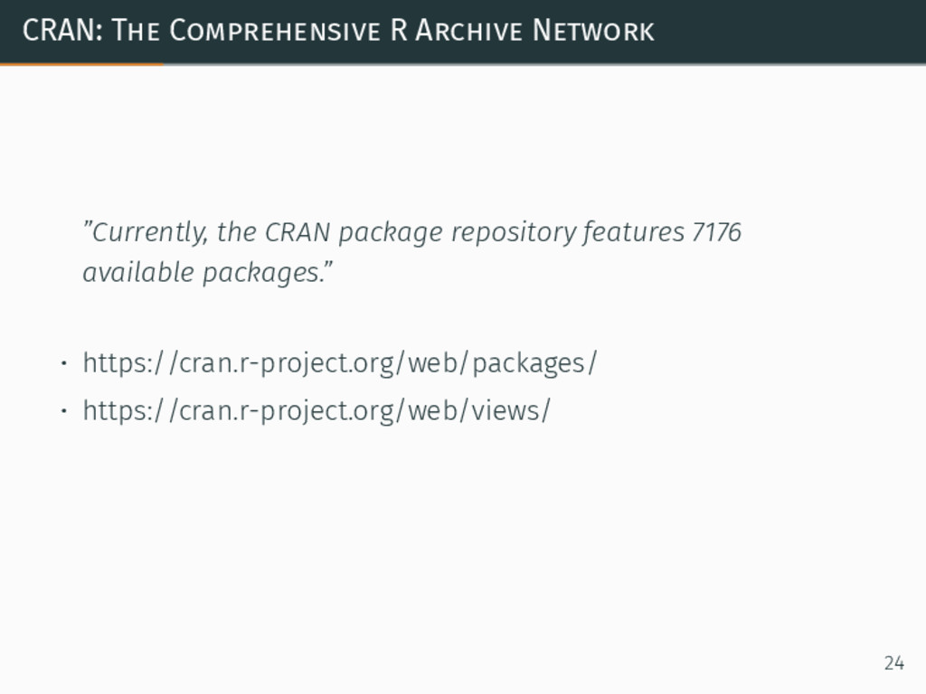 """CRAN: The Comprehensive R Archive Network """"Curr..."""