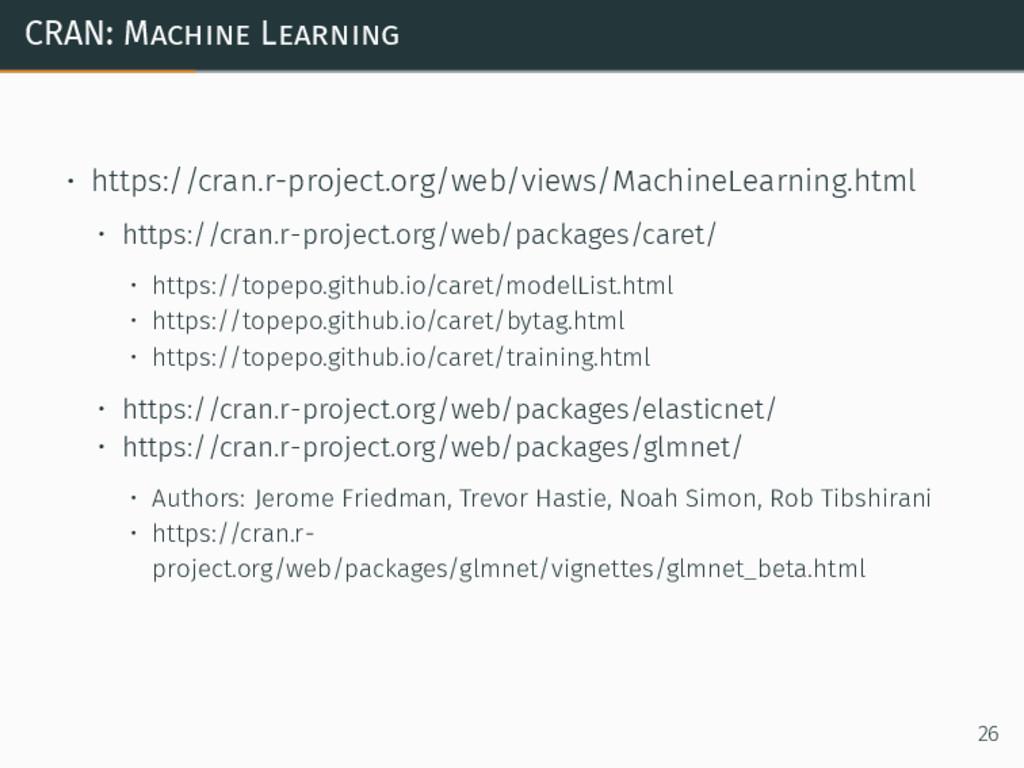 CRAN: Machine Learning • https://cran.r-project...