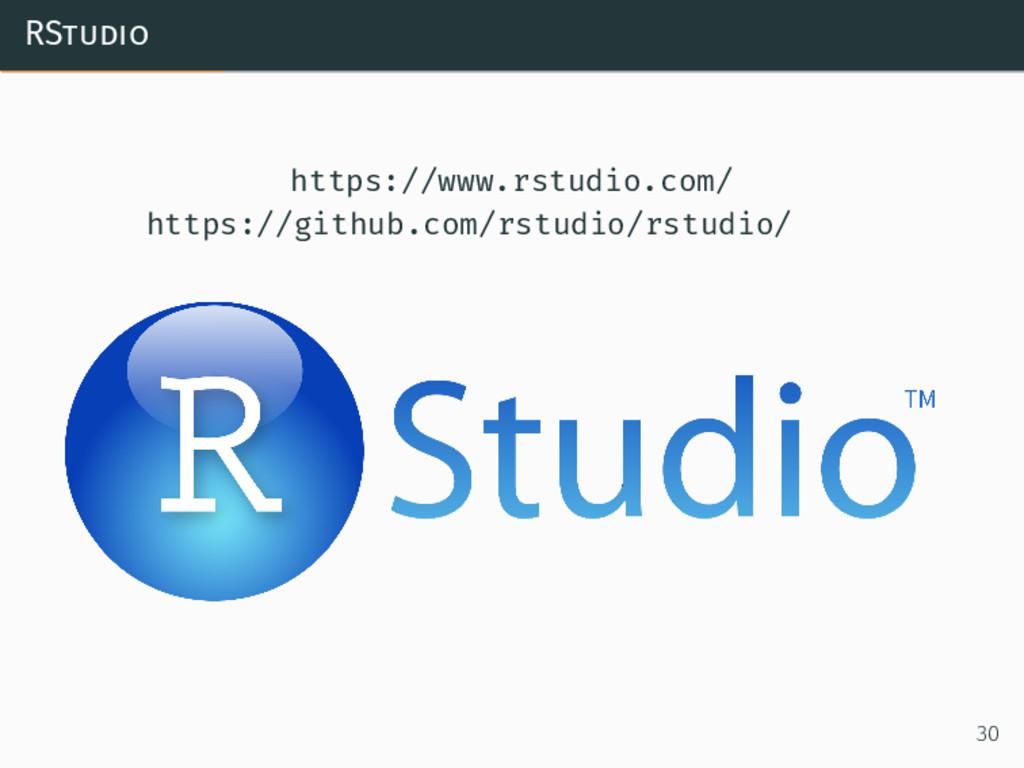 RStudio https://www.rstudio.com/ https://github...