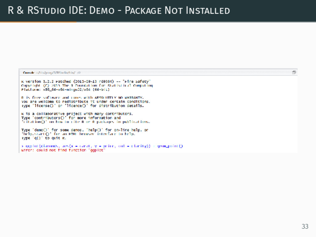 R & RStudio IDE: Demo - Package Not Installed 33
