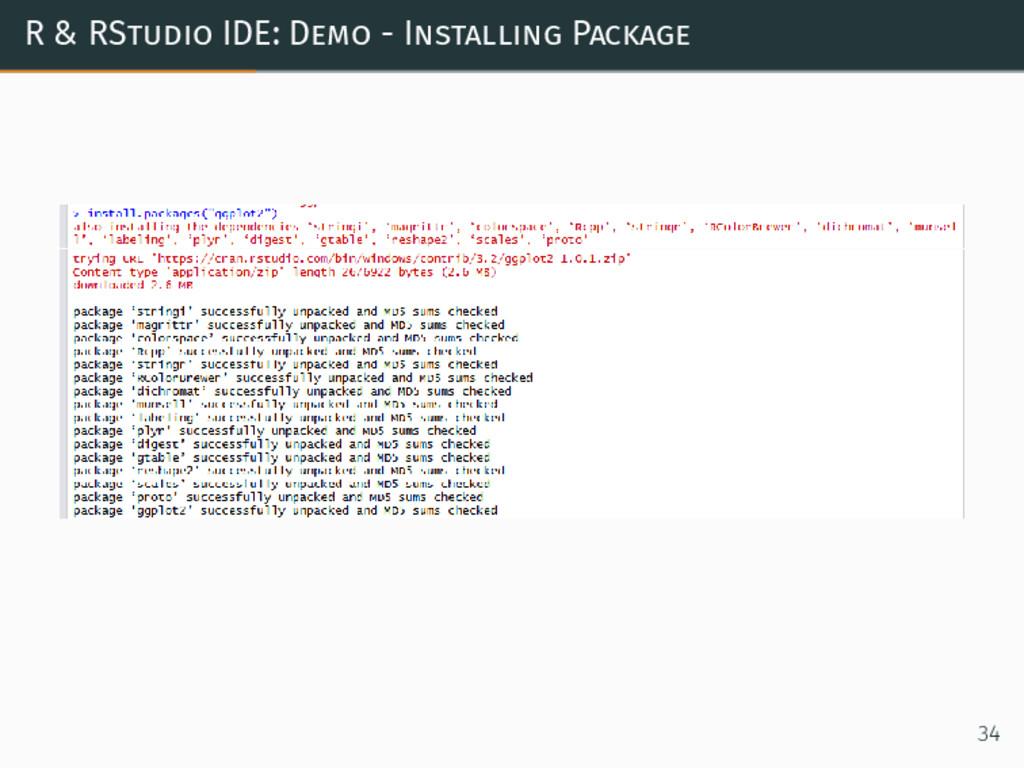R & RStudio IDE: Demo - Installing Package 34