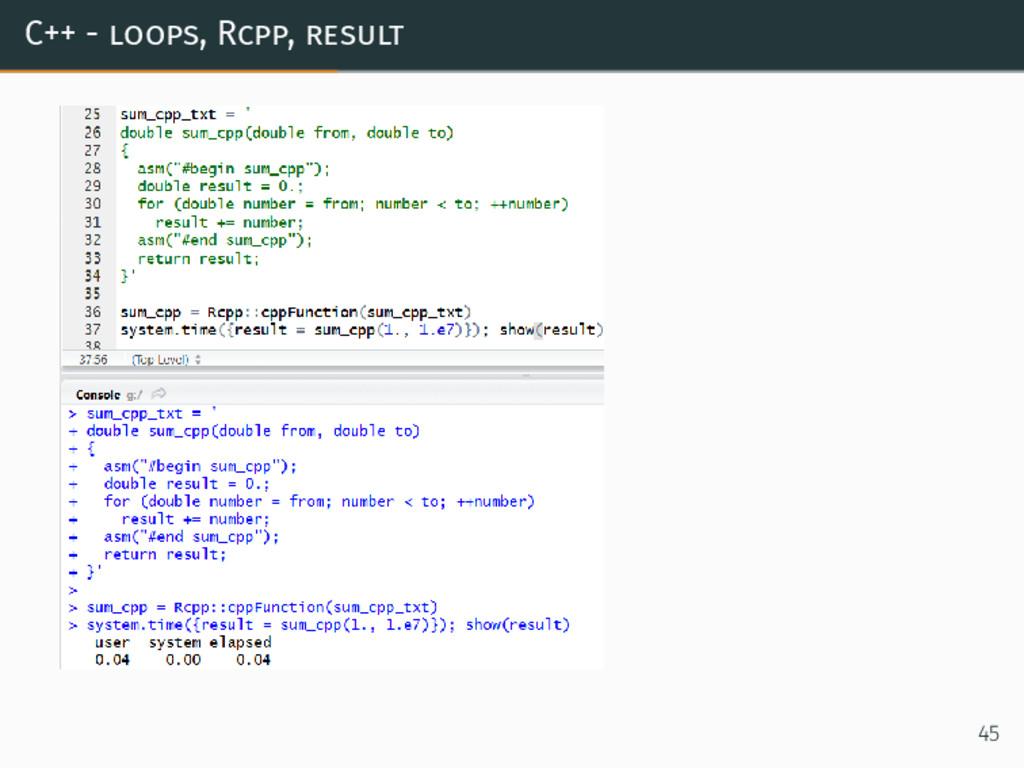 C++ - loops, Rcpp, result 45