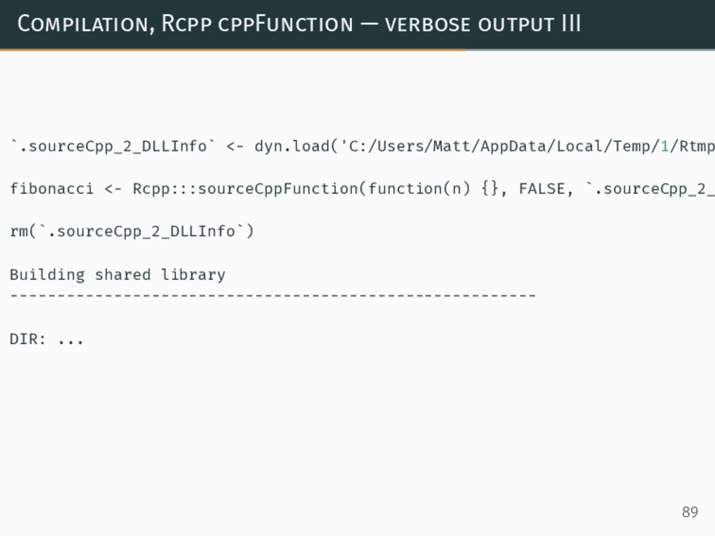 Compilation, Rcpp cppFunction — verbose output ...